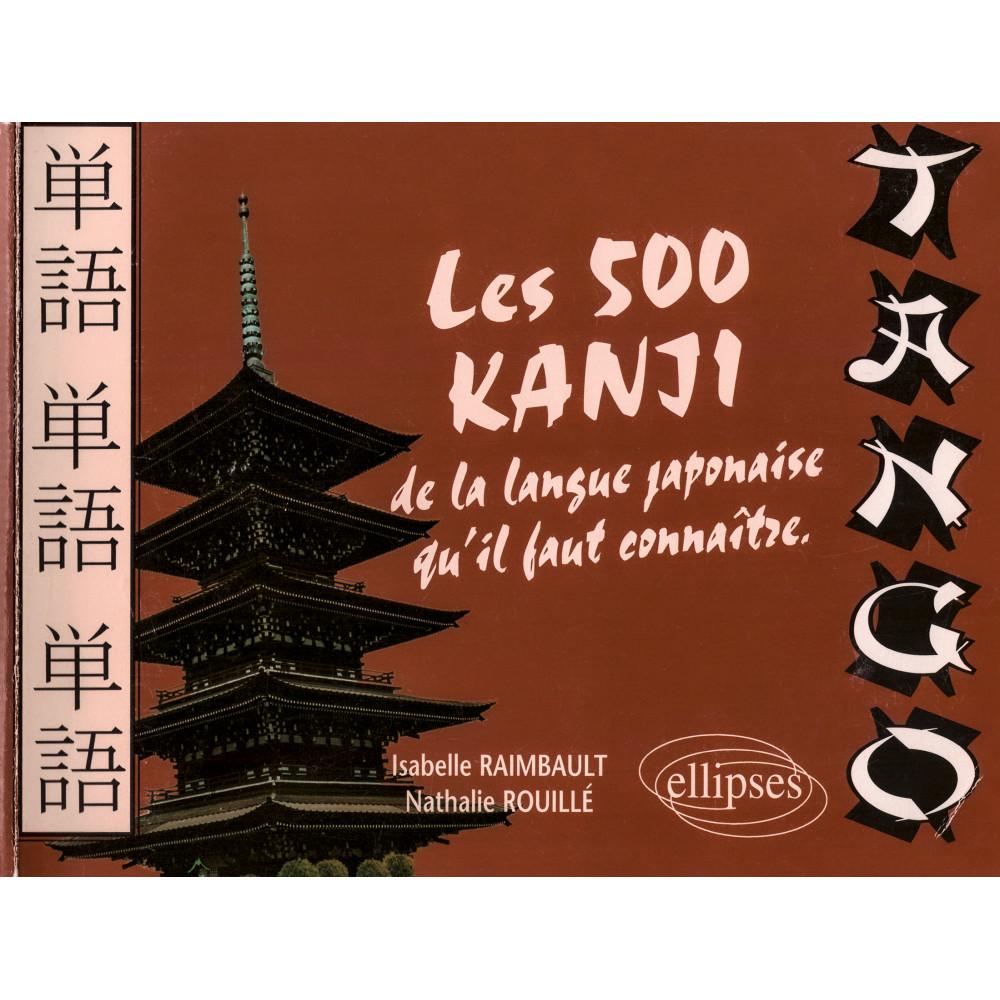 Couverture livre apprentissage d'occasion Tango - les 500 kanji de la langue japonaise qu'il faut connaitre