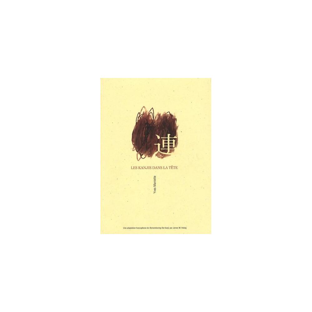 Couverture livre apprentissage d'occasion Japonais Les Kanjis Dans la Tête